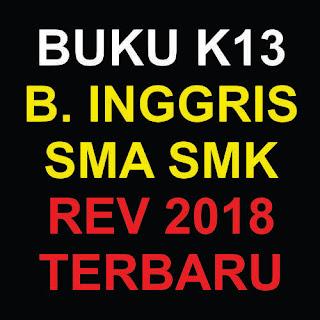 Buku K13 Bahasa Inggris Revisi 2018 Terbaru