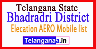 Bhadradri District Elecation AERO Mobile list in Telangana State