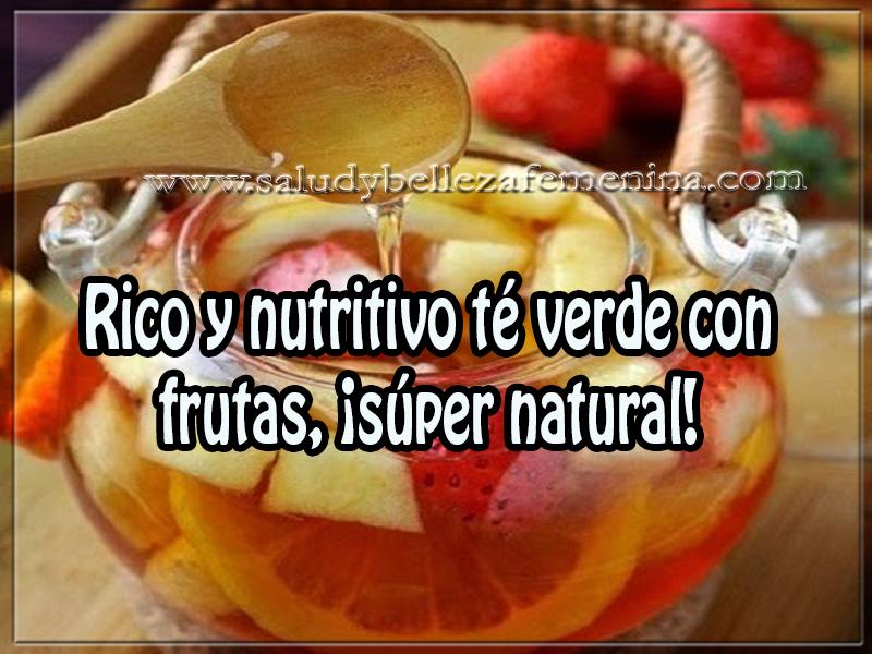 Bebidas para adelgazar , rico y nutritivo té verde con  frutas, ¡súper natural!