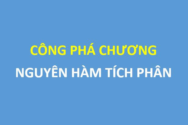 Tất tần tật về chương nguyên hàm tích phân - Đặng Việt Đông