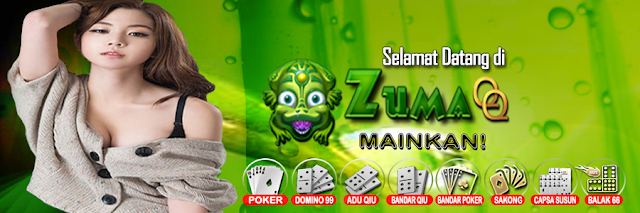 ZumaQQ Agen Poker Terbaik Tahun Ini