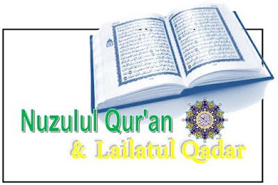 Seputar Nuzulul Qur'an dan Lailatul Qadar