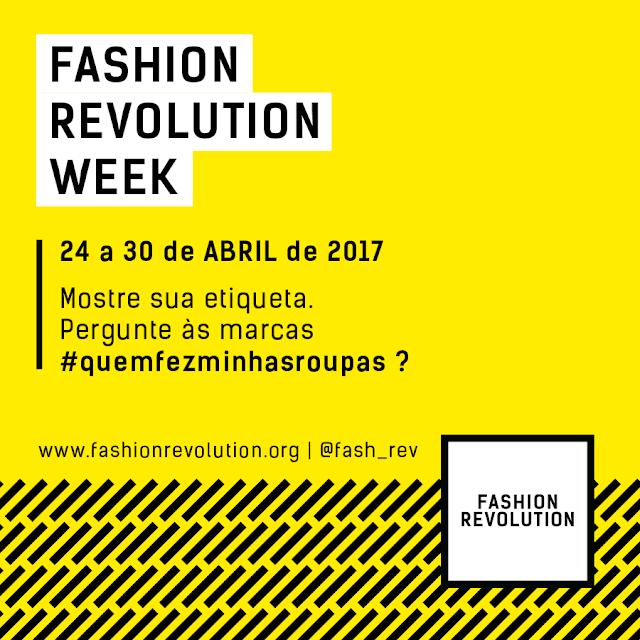 Fashion Revolution - Quem fez minhas roupas - Who made my clothes