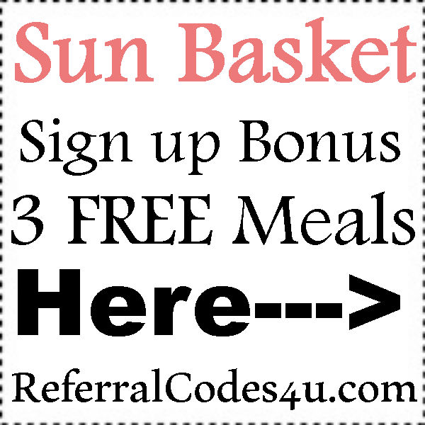 Sun Basket Coupon Codes Free Meals 2016-2021, Sun Basket Refer A Friend, SunBasket Sign Up Bonus