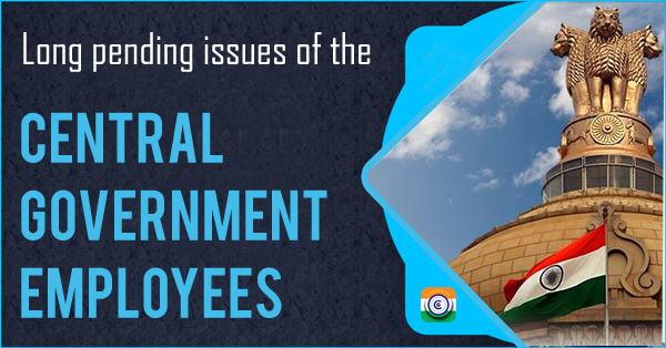 central-government-employees-pending-issues