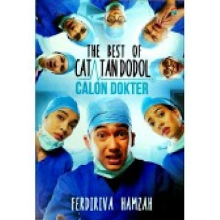 The Best Catatan Dodol Calon Dokter