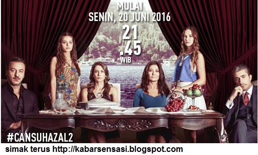 Sinopsis Cansu Hazal 2 Episode Perdana 20 Juni 2016, Hanya Di ANTV!
