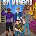 Guy Moments-MC Martin
