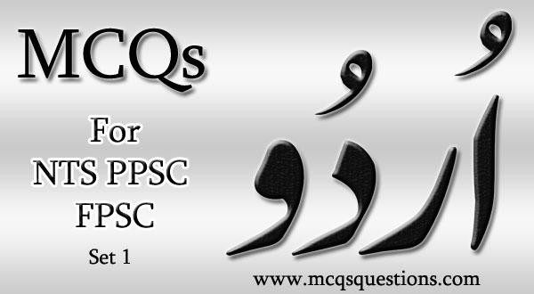 Urdu MCQs for NTS PPSC FPSC Set 1