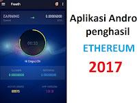 Freeth Aplikasi Android untuk Menghasilkan Ethereum dengan Cepat, Cuma 3 Menit!