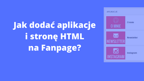Jak dodać Instagram Youtube Pinterest Twitter i stronę HTML do Fanpage - Facebook