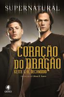 http://perdidoemlivros.blogspot.com.br/2015/11/resenha-supernatural-coracao-do-dragao.html