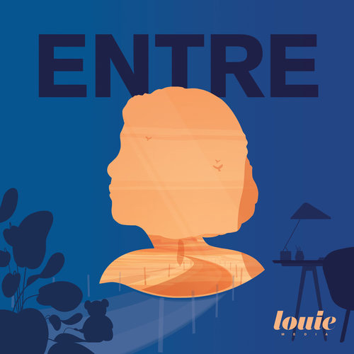 Entre, Podcast Louie Media, Audible