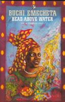 https://maryokekereviews.blogspot.com.es/2015/01/head-above-water-1986-buchi-emecheta.html
