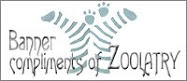 Thanks Mom Ann @ Zoolatry for our great Banner & Design