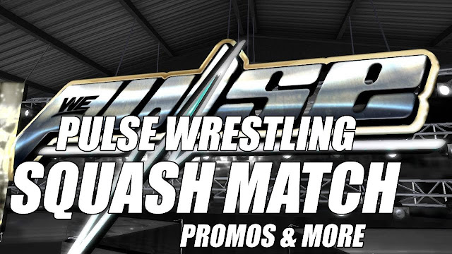 PULSE Wrestling • Started With A Squash Match & More • Second Life Wrestling