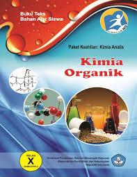 Download Buku Mapel Kimia Organik Semester 2 Kelas X Kurikulum 2013 PDF