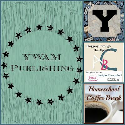 YWAM Publishing (Blogging Through the Alphabet) on Homeschool Coffee Break @ kympossibleblog.blogspot.com