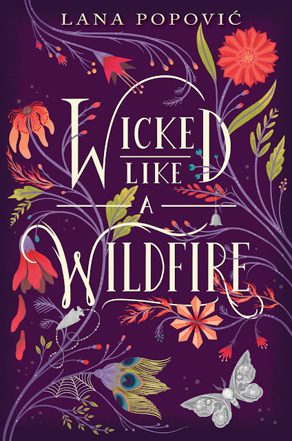 Beautiful 2017 Book Cover Designs floral illustration Wicked like a wildfire lana popovic