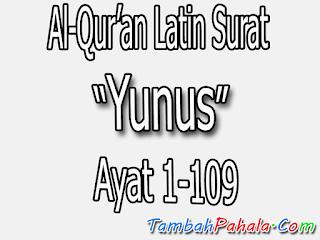 latin surat yunus, surat yunus, latin surat yunus