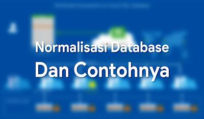 Normalisasi Database dan Contohnya
