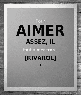 Citation d'Antoine Rivarol sur aimer.