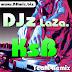 DJ LaZa.KsB TeaM Remix Vol 01  | Song Remix 2017