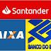Santander, CEF e Banco do Brasil são os campeões de reclamações
