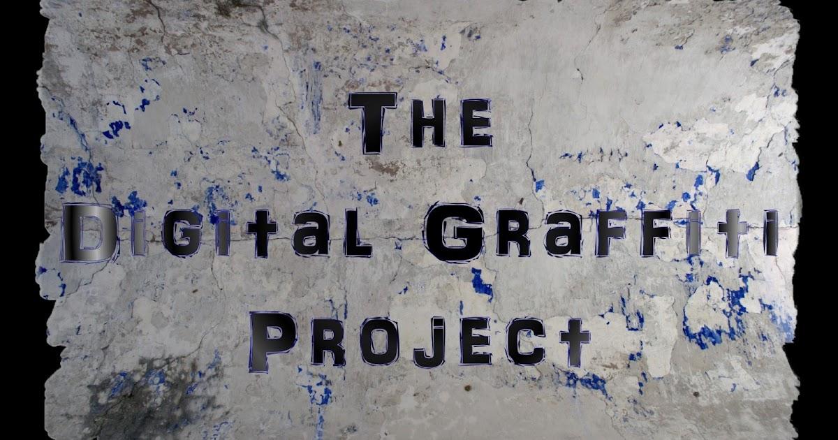 Immortal Artist The Digital Graffiti Project