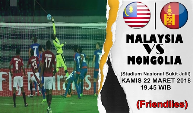 Prediksi Malaysia vs Mongolia 22 Maret 2018