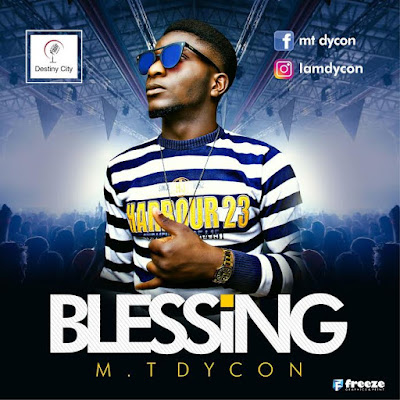 Download: Mt Dycon - Blessings