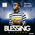 MUSIC: Mt Dycon - Blessings (Prd. By JeseBeatz) @Raynation_Music