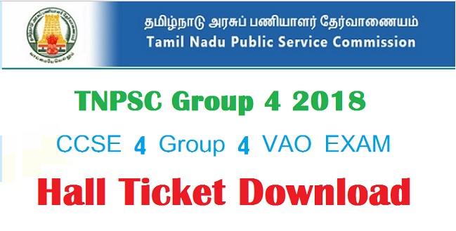 TNPSC Group 4 and Hall Ticket, Admit Card Download 2018