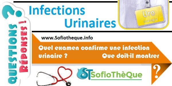 QR | Comment confirmer une infection urinaire