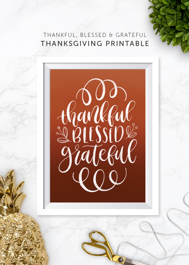printable thankful blessed grateful print