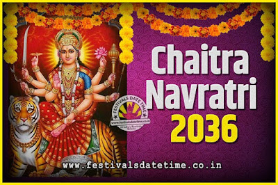2036 Chaitra Navratri Pooja Date and Time, 2036 Navratri Calendar