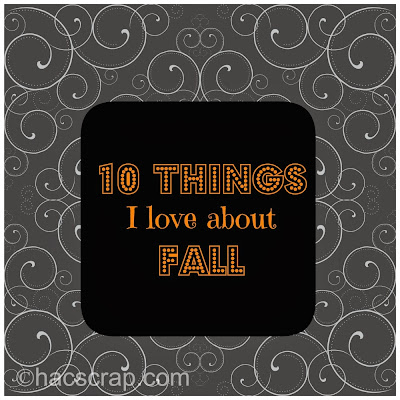 Fall Favorites | My Scraps