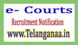 e- Courts Recruitment Notification 2017
