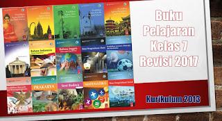 Buku Pelajaran Kelas 7 SMP Kurikulum 2013 Revisi Tahun 2017