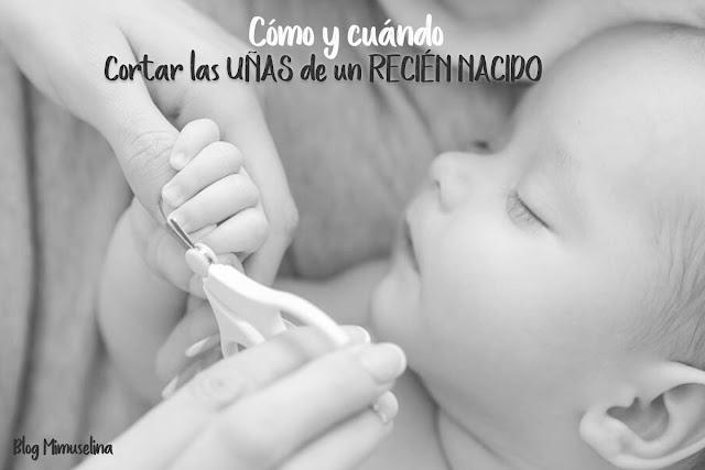 Cortar las uñas de un recién nacido cuando y como consejos limar uñitas rotas bebé