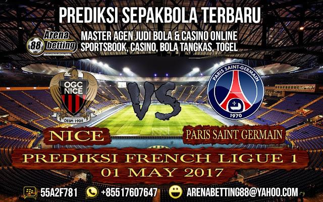 PREDIKSI FRENCH LIGUE 1  Nice VS Paris Saint Germain 01 MAY 2017