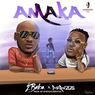 NEW MUSIC: 2Baba Ft. Perruzi – Amaka