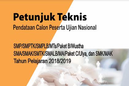 Juknis Pendataan Calon Peserta UN (CPUN) 2018/2019 SMP, SMA, dan SMK Sederajat