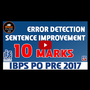 Master Class | Sentence Improvement | Error Detection | English | Lecture 13 | IBPS PO 2017