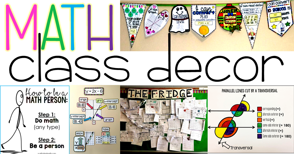 Scaffolded Math and Science: Math classroom decoration ideas
