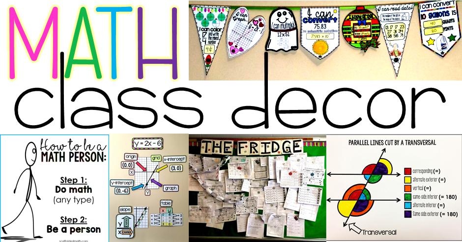 Scaffolded Math And Science Math Classroom Decoration Ideas