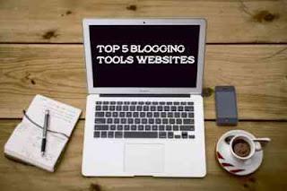 Top 5 Websites Tools For  Blogging | टॉप 5 वेबसाइट टूल्स ब्लॉगिंग के लिए | Gyansagar ( ज्ञानसागर )