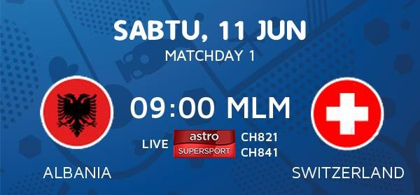 Live Streaming Albania Vs Switzerland 11 Jun 2016