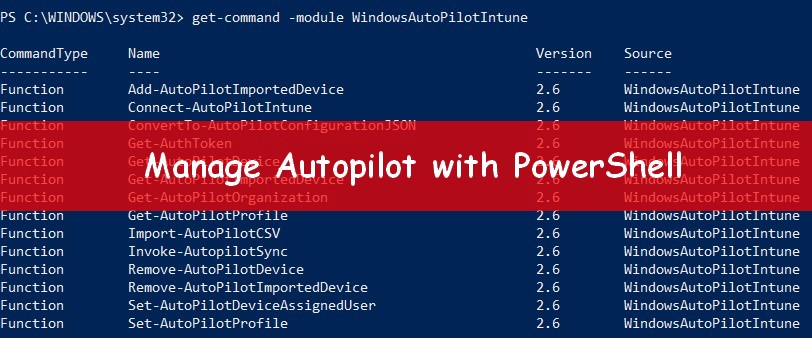 Manage Windows Autopilot with PowerShell - Syst & Deploy