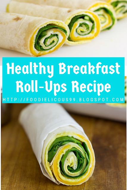 Healthy Breakfast Roll-Ups Recipe
